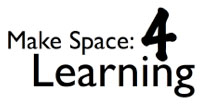 Make Space: 4 Learning