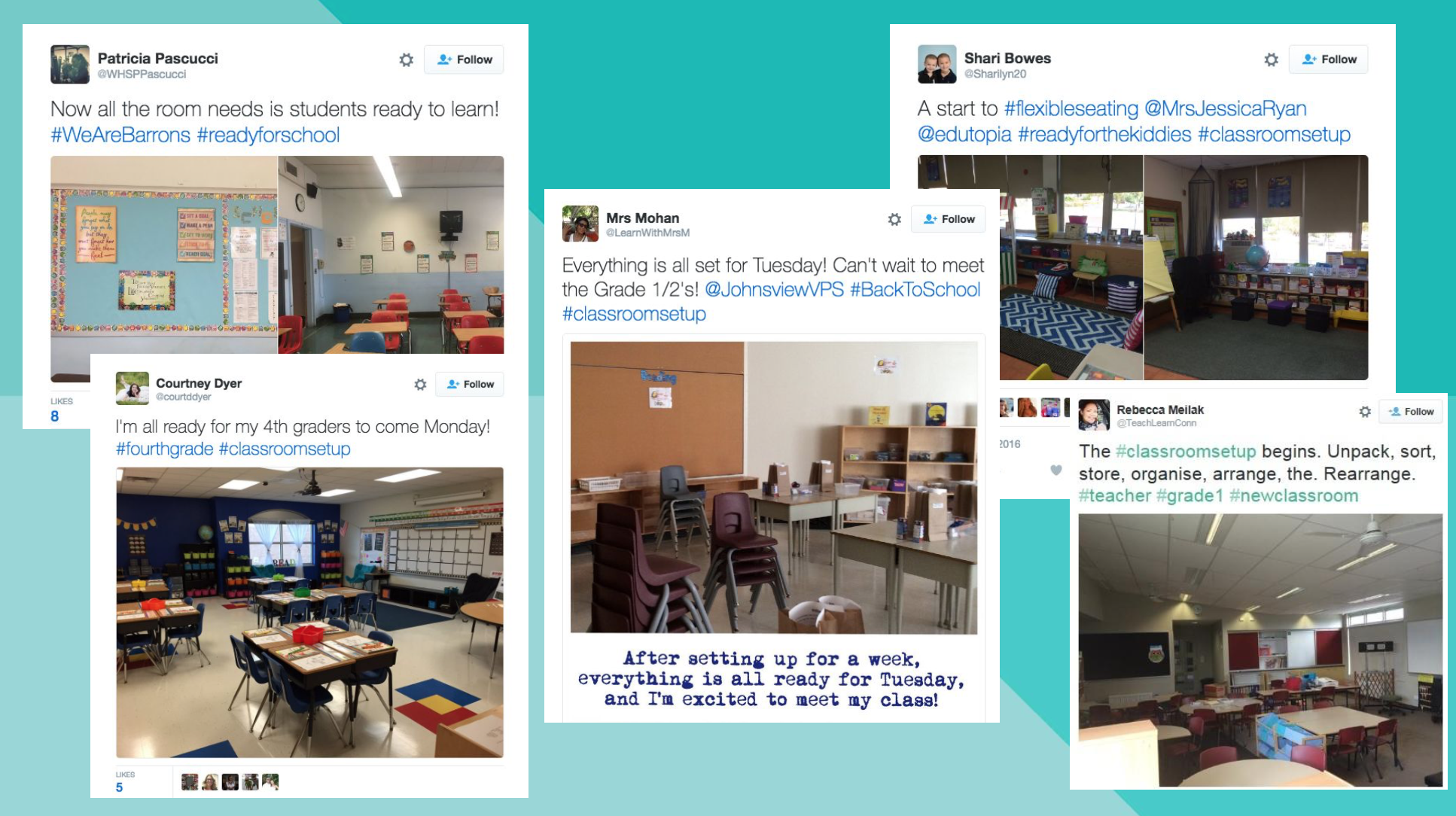 Teachers care about their spaces: a series of Tweets of teachers preparing classrooms for students